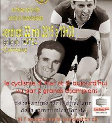 """Conférence """"Le cyclisme d'hier et d'aujourd'hui vu par deux grands champions"""" - Vendredi 22 Mai 2015"""